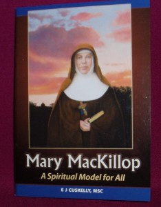 Mary MacKillop, a spiritual model for all. A booklet for adult spiritual reading.