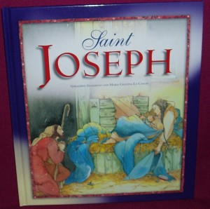Saint Joseph. An illustrated children's book on the life of Saint Joseph