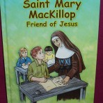 Saint Mary MacKillop: Friend of Jesus