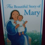 The Beautiful Story of Mary