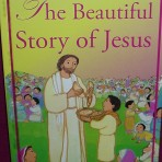 The Beautiful Story of Jesus