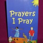 Prayers I Pray