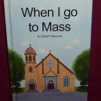When I Go To Mass